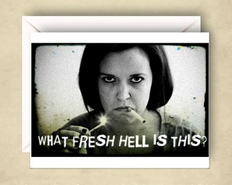 What Fresh Hell Is this? Dorothy Parker Card Blank Greeting Card