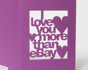 Papercut Valentines Day Greeting Card - I Love You More Than eBay - Purple or Red