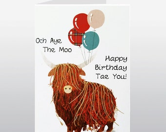 Scottish Birthday Och Aye The Moo Card WWBI113