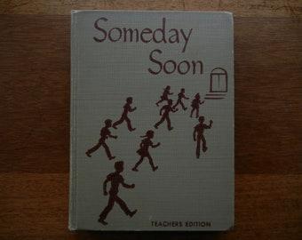 Someday Soon ~ Teacher's Edition ~ 1948 Social Studies