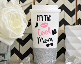 Mom Coffee Mug, I'm Not like a regular Mom, I'm a Cool Mom, Custom Mom Gift, Worlds Best Mom, Funny Coffee Mug, Best Mommy Ever, Glitter Mug