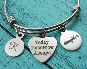 daughter gift, daughter bracelet, daughter wedding gift from Mom, birthday gift, daughter graduation, Today Tomorrow Always, encouragement