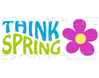 Think Spring with Flower - 70s Style  -  SVG cut file for Silhouette and other cutting machines