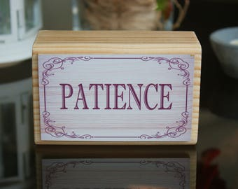 PATIENCE Wood Quote Block Sign (11 cm x 7 cm), home decor, fireplace mantel, window sill, desk or bookshelf decor
