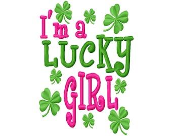 St Patricks Day I'm a Lucky Girl  Machine Embroidery Design Instant Download 4x4 5x7 6x10 girl baby shower clover shamrock shirt bib luck