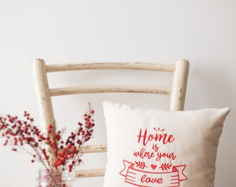 Embroidered pillow Ideal gift for Valentine's Day coming. Home is where your love is