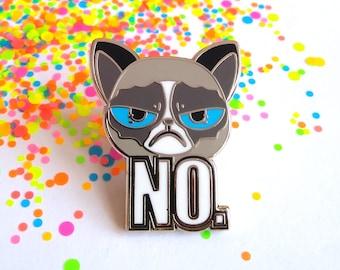 Enamel cat pin, cat pin, angry cat, enamel pin, animal pins, cat lovers gift, funny cat, cat lapel pin, meme pin, funny pins, NO pin