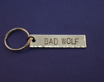BAD WOLF - Doctor Who Inspired Aluminum Key Chain Fob - Hand Stamped