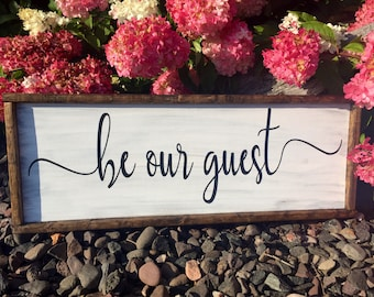 Be our guest. Rustic. Wood sign. Bedroom decor.