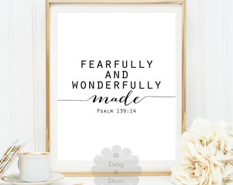 Psalm 139 14 Fearfully and wonderfully made quote Bible verse printable quote art print Scripture print typography wall art