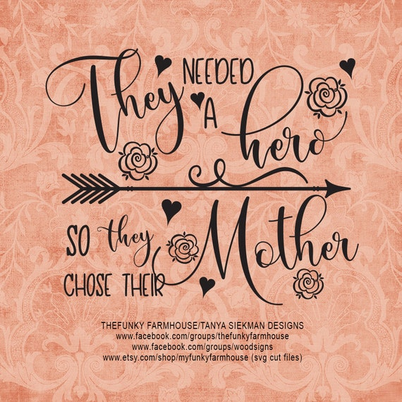 """SVG & PNG - """"They needed a Hero ...so they chose their Mother """""""