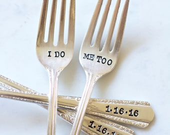 I Do, Me Too Fork Set  - Hand Stamped - Personalized with your Wedding Date - Couples gift, wedding cake forks, vintage wedding