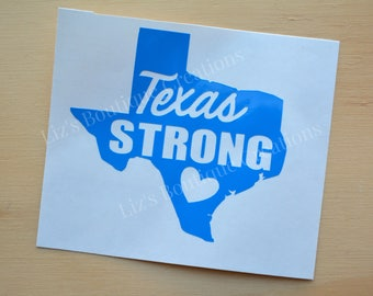 Texas Strong, Love Texas, heart Texas decal, Donations for Hurricane Harvey Victims,car decal, cup decal, relief for Texas, Texas sticker