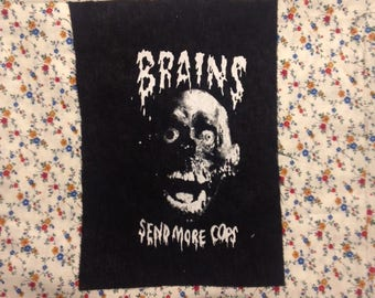 BRAINS zombie PATCH return of the living dead ROTLD also the classic send more cops line
