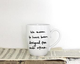 designed for each other - Pride and Prejudice mug - Jane Austen