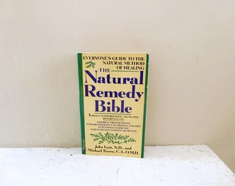 Natural Remedy Bible by John Lust and Michael Tierra, 1990 edition, paperback book, home remedies, ayurvedic treatments, small book, vintage