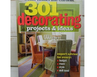 301 Decorating Projects and Ideas - Better Homes & Gardens