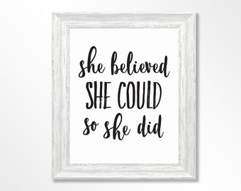 She Believed, Wall Art, Wall Print, Print, Inspiration Quote, Instant Download