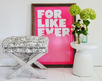 For Like Ever print in Neon Pink