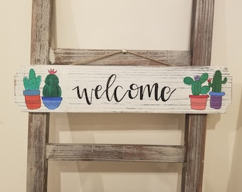 Wooden Sign: Welcome with Cacti