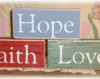 Faith, Hope Or Love Wood Shelf Sitter Blocks Sign