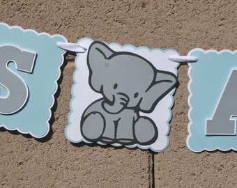 Elephant Baby Shower Banner. Its A Boy  Banner Blue , White and Grey, New Baby, Party Banner, New Baby Celebration