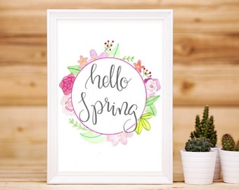 Hello Spring Print || Calligraphy Print || Spring Decor || Spring Wall Art || Hello Spring Sign || Motivational Print