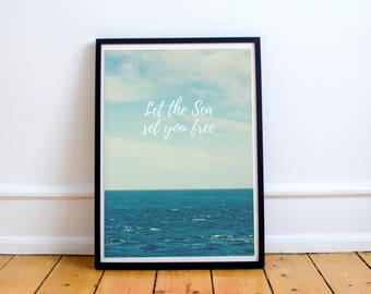 Inspirational Sea Quote Art print - wall art - wall decor poster