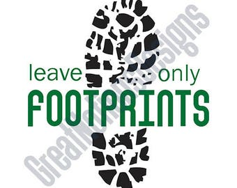 Leave Only Footprints SVG - HTV - Vinyl Cutting Graphic Art