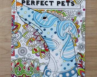 PERFECT PETS Adult Coloring Book~Cats~Dogs~Fish~Bunny~ Birds~Super Cute!