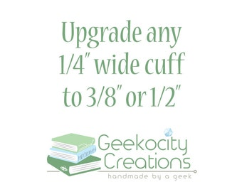 """Upgrade Any 1/4"""" Wide Hand Stamped Cuff to 3/8"""" or 1/2"""" - Hand Stamped Jewelry - Hand Made"""