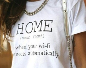 Home is when your wifi connects automatically  Premium Quality ! - Made in London / Fast Delivery to the Usa , Canada , Australia & Europe !