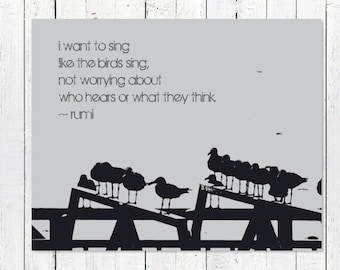 Inspirational Quote Photography | Rumi Quote, Seagulls, Word Art | Inspirational Wall Art Decor Print | Black and White Photography | Sing