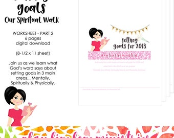 SETTING GOALS - Worksheet Part 2-Our Spiritual Walk| 6 Page Printable Worksheet | Plan Live Love Ministries Bible Study | Digital Download