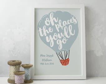 New Baby Gift, Oh the places you'll go, Personalised Print, Nursery Art, Inspirational Quote, Christening Gift