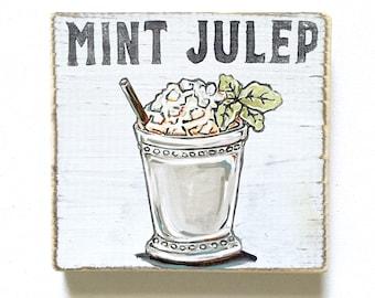 Mint Julep: Wood Sign, Cocktail Art, Southern Home Decor, Derby Art, New Orleans Decor, New Orleans Art, Home Bar Decor, Summer Art