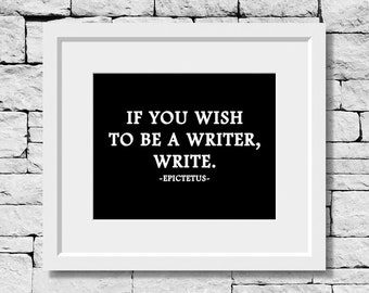 Writer Gifts, WritePrint, Write Quote, Writing Print, Writer Print, Write Print, Gifts for Writers, Writing Motivation, Writer Gift