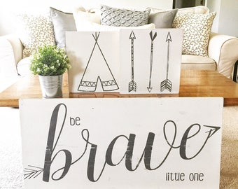Set of Nursery Signs- Be Brave Little One- Brave Wood Sign- Woodland Nursery- Nursery Signs- Boy Nursery Wall Decor- Nursery Wall Art