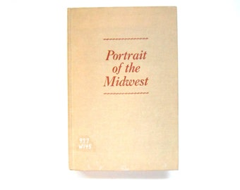 Portrait of the Midwest, a Vintage Book, 1963