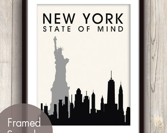 NEW YORK State of Mind - Unframed Art Print (featured in Black) New York City Skyline / Statue of Liberty Print