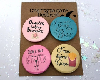 Girl Boss Feminist Badge Set/ Fries Before Guys Badge/ Grow A Pair Ovaries Badge/ Female Empowerment Badges/ Feminist Gift Idea/ Friendship