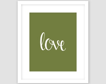 White Love Typography on Olive Green Print, Word Wall Art, Modern Art, Instant Download, DIY, Printable
