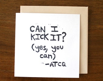 can I kick it? (yes, you can) - notecard - hand printed - blank inside - greeting card