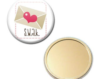 Mirror 56 mm - S.W.A.K letter love heart Valentine Heart Badge