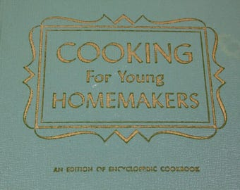 Cooking for Young Homemakers Culinary Arts Institute Encyclopedic Cookbook 1959 by Ruth Berolzheimer Chicago Illinois #68