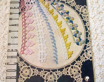 Crochet and Tatted Edgings, Book 700-E, Vintage circa 1950, Lily Mills Company