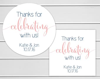 Thanks for Celebrating with us Wedding Stickers, Thank you for celebrating with us Wedding Favor Stickers, Wedding labels (#362)