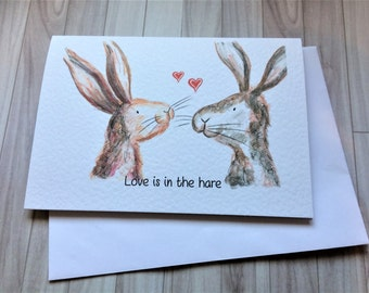 Love is in the hare, valentines card, hare valentines card, fun valentines card, lovers card, love you card, rabbit valentines card
