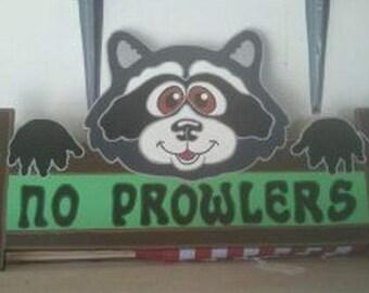 Raccoon Warning Sign..No prowlers
