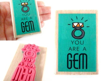 YOU Are a GEM - Rubber Stamp - Etsy Shop, Logo, Branding, Packaging, Invitations, Party, Favors, Wedding Gifts